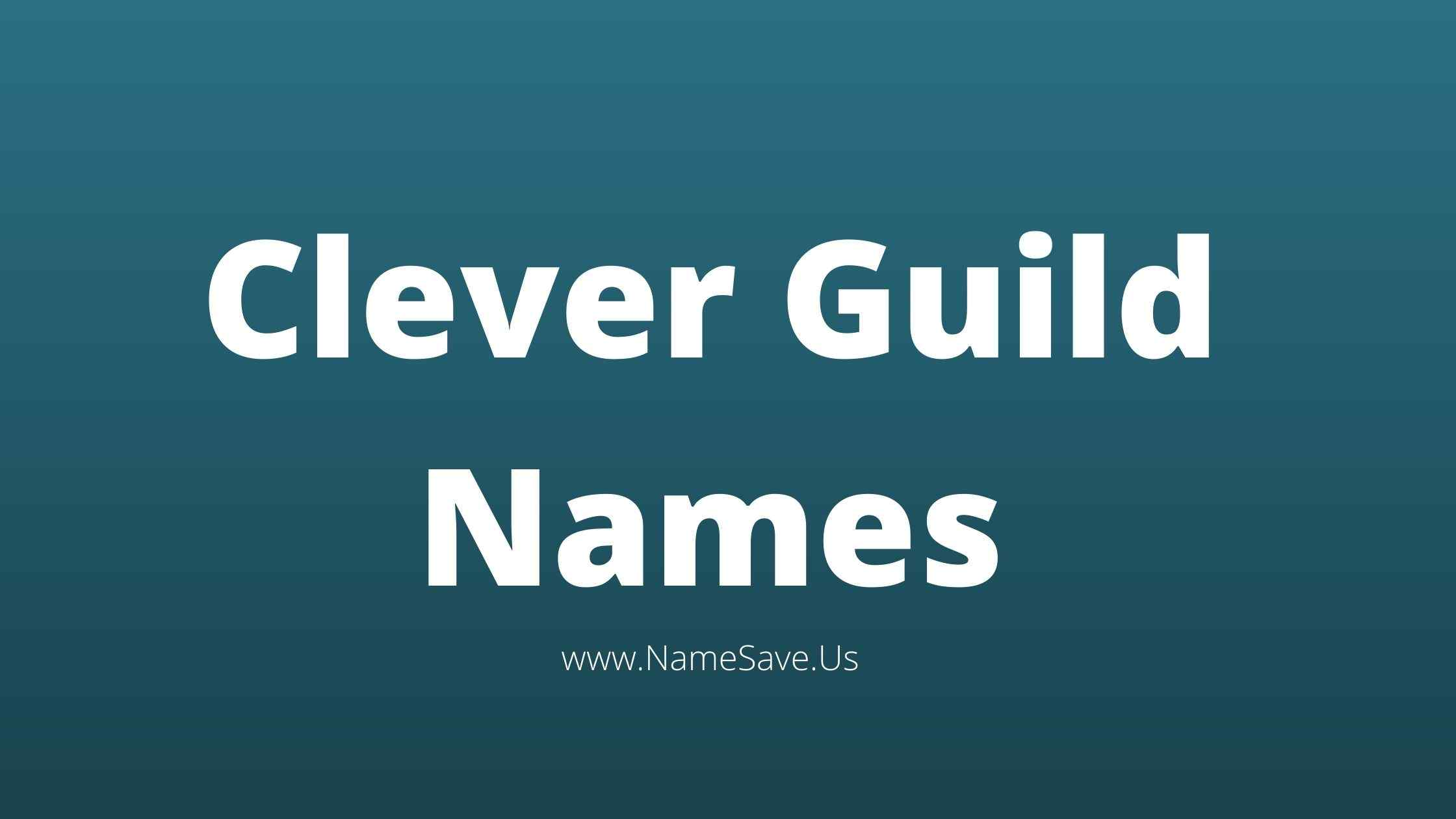 Clever Guild Names