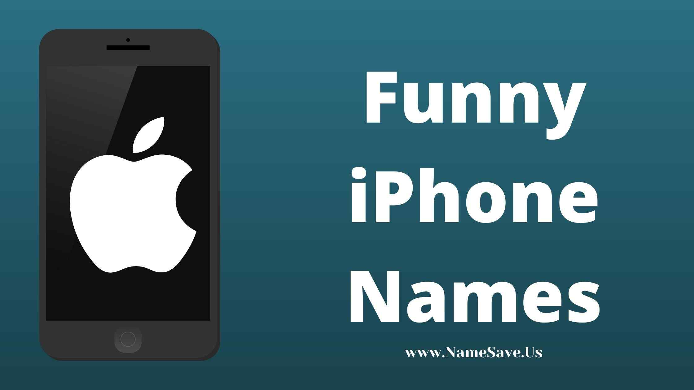 Funny iPhone Names