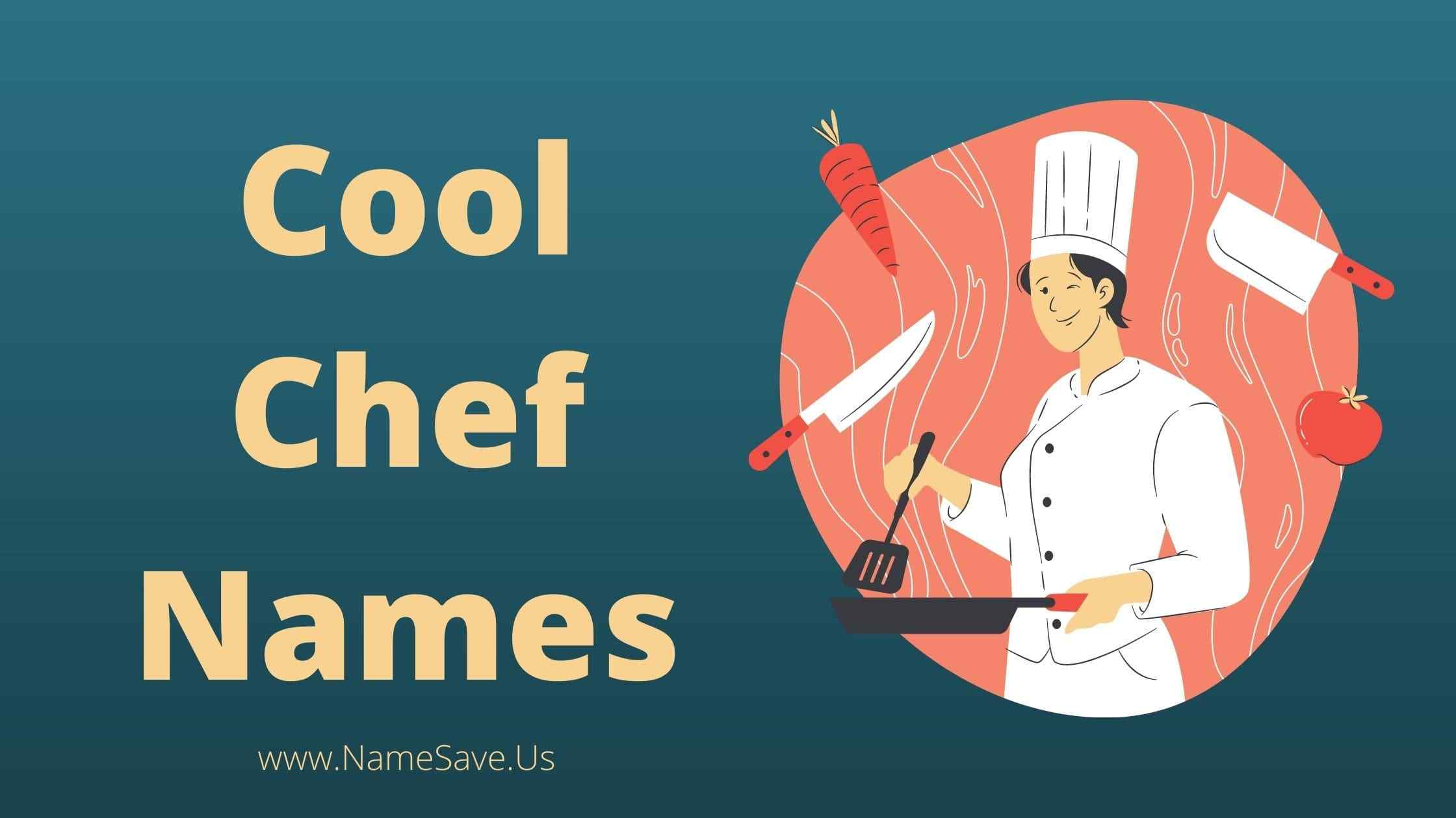 Cool Chef Names