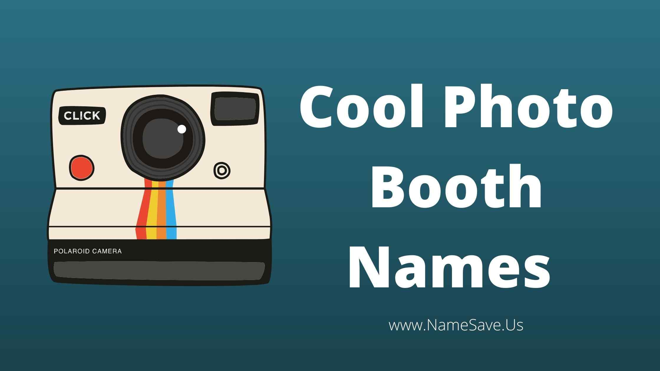 Cool Photo Booth Names